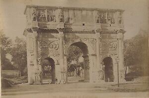 Italia-Roma-L-Arco-Da-Constantin-Foto-Vintage-Albumina-Ca-1880