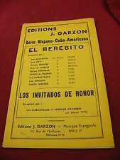 Partition série Hispano Cuba Americana El Berebito Los invitados de honor