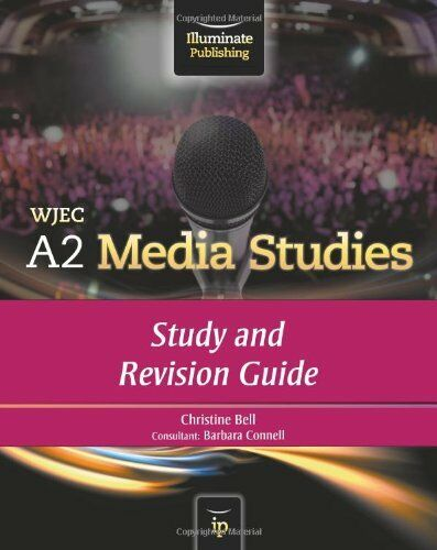 1 of 1 - WJEC A2 Media Studies: Study and Revision Guide By Christine Bell, Barbara Conn