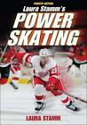 Power Skating by Laura Stamm (2009, Paperback, Revised)
