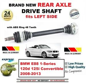 FOR BMW E88 120d 125i Convertible 2008-2013 BRAND NEW REAR AXLE LEFT DRIVESHAFT