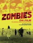 Zombies on Film: The Definitive Story of Undead by Max Landis, Ozzy Inguanzo (Hardback, 2014)