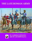 The Late Roman Army by Gabriele Esposito (Paperback / softback, 2016)