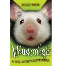 1 of 1 - Mousemagic (Animal Magic), New, Holly Webb Book