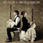 Bela Fleck & Abigail Washburn von Abigail Fleck Bela & Washburn (2014)