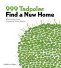 999 Tadpoles Find A New Home by Ken Kimura, Yasunari Murakami (Paperback, 2010)