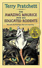 The Amazing Maurice and His Educated Rodents by Terry Pratchett (Hardback, 2003)