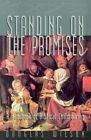 Standing on The Promises a Handbook of Biblical Childrearing by Douglas Wilson