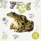 Life Cycle of a Frog by Grace Jones (Hardback, 2015)