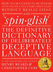Spinglish: The Definitive Dictionary of Deliberately Deceptive Language by Henry Beard, Christopher Cerf (Hardback, 2015)