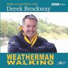 Weatherman Walking by Derek Brockway, Julian Carey (Paperback, 2006)
