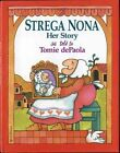 Strega Nona Her Story by Tomie dePaola 9780399228186