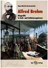 Alfred Brehm von Hans-Dietrich Haemmerlein (2015, Gebundene Ausgabe)