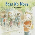 Boss No More by Estelle Meens (Hardback, 2014)