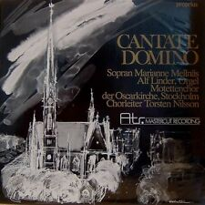 CANTATE DOMINO - PROPRIUS - LP-002 - ATR MASTERCUT -  MELLNÄS - REISSUE