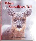 When Snowflakes Fall by II, Carl R Sams (Board book, 2009)