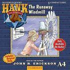 The Runaway Windmill by John R Erickson (CD-Audio, 2007)