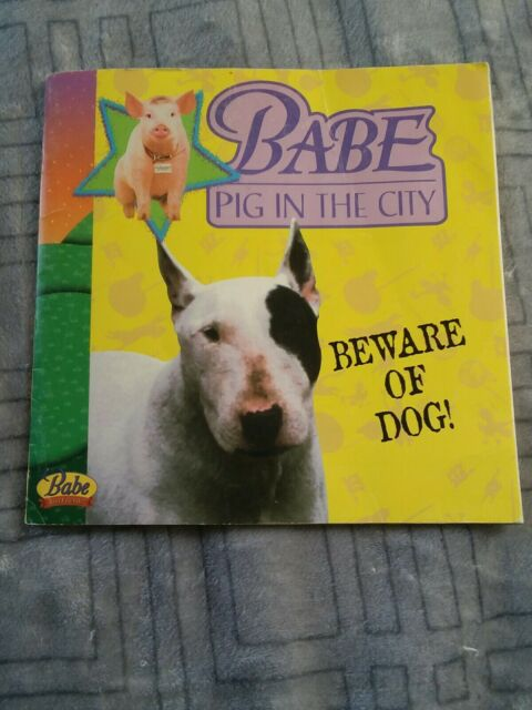 Babe Pig in the City: Beware of Dog!