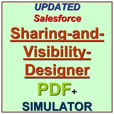 Salesforce Certified Sharing and Visibility Designer SU18 Test Exam QA PDF+SIM