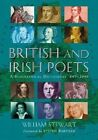 British and Irish Poets: A Biographical Dictionary, 449-2006 by William Stewart (Paperback, 2014)