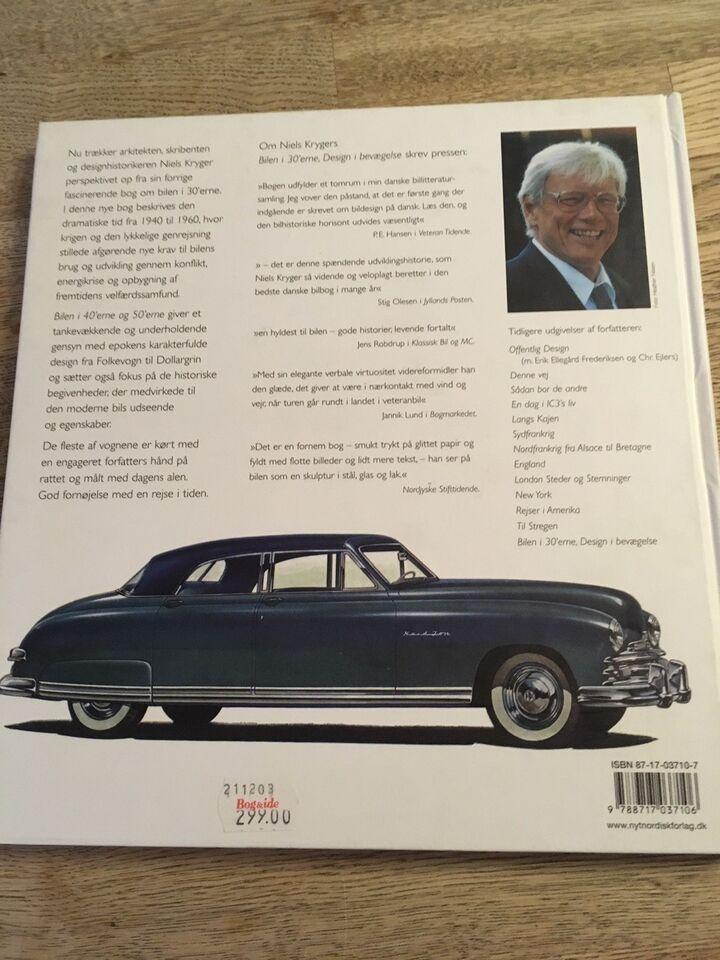 Bilen i 40'erne og 50'erne, Niels Kryger, emne: bil og motor