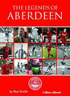 The Legends of Aberdeen by Dr. Paul Smith (Hardback, 2007)