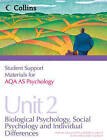 Student Support Materials for Psychology: AQA AS Psychology Unit 2: Biological Psychology, Social Psychology and Individual Differences by Mike Cardwell, Eleanor Hills (Paperback, 2011)