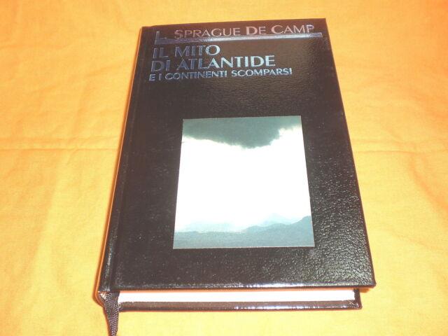 L. Sprague de Camp, Il mito di Atlantide e i continenti scomparsi, 1980