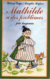 Mathilde-a-des-problemes-Wilson-GAGE-HAFNER-folio-Benjamin-humour