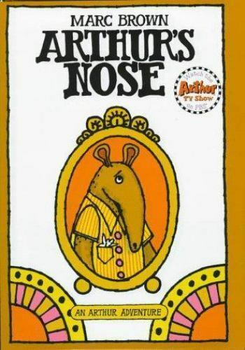 Arthur's Nose: An Arthur Adventure (Arthur Adventure Series)-ExLibrary