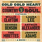 Cold Cold Heart: Where Country Meets Soul, Vol. 3 by Various Artists (CD, Sep-2014, Kent)