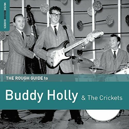 Buddy Holly & the Crickets - The Rough Guide to (2017)  CD  NEW  SPEEDYPOST