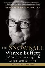 The Snowball : Warren Buffett and the Business of Life by Alice Schroeder...