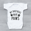 miniature 1 - My Brothers Have Paws Baby Vest Grow Bodysuit Funny Baby Shower Baby Gift Pets