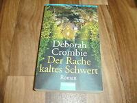 Deborah Crombie -- Der RACHE KALTES SCHWERT / DUNCAN KINCAID + GEMMA JAMES 13. F