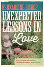 Unexpected Lessons in Love by Bernardine Bishop (Paperback, 2013)