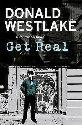 E. Westlake, Donald, Get Real: A Dortmunder Novel, Very Good Book