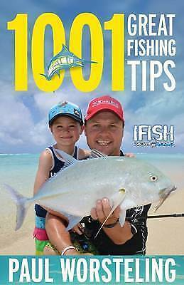 1 of 1 - 1001 Great Fishing Tips by Paul Worsteling ..VGC+    lnf953