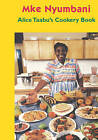 Alice Taabu's Cookery Book by Alice Taabu (Paperback / softback, 2006)