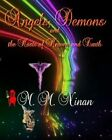 Angels, Demons, and All the Hosts of Heaven and Earth by M M Ninan (Paperback / softback, 2010)