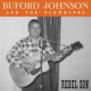 REBEL-SON-BAND-034-BUFORD-JOHNSON-AND-THE-PLOWHANDS-034-BRAND-NEW-2019-CD-ALBUM