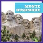 Monte Rushmore (Mount Rushmore) by R J Bailey (Hardback, 2016)
