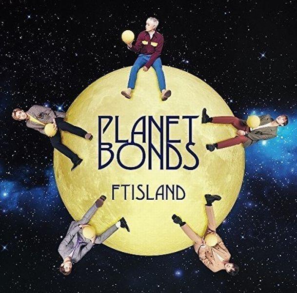 FTISLAND Japan 8th Album [PLANET BONDS] (CD only) Regular Edition
