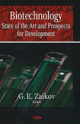 Biotechnology: State of the Art and Prospects for Development, G.E. Zaikov, New