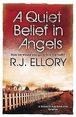 1 of 1 - A Quiet Belief In Angels, Ellory, R.J., 0752882635, New Book