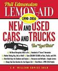Lemon-Aid New and Used Cars and Trucks 1990-2016 by Phil Edmonston (Paperback, 2015)