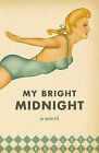 My Bright Midnight by Josh Russell (Paperback / softback, 2010)