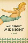 My Bright Midnight by Josh Russell (Paperback / softback, 2010)