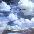 Be Still My Soul by Bill Cantos (CD, Oct-2009, CD Baby (distributor))
