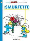 The Smurfs #4: The Smurfette by Peyo, Yvan Delporte (Hardback, 2011)